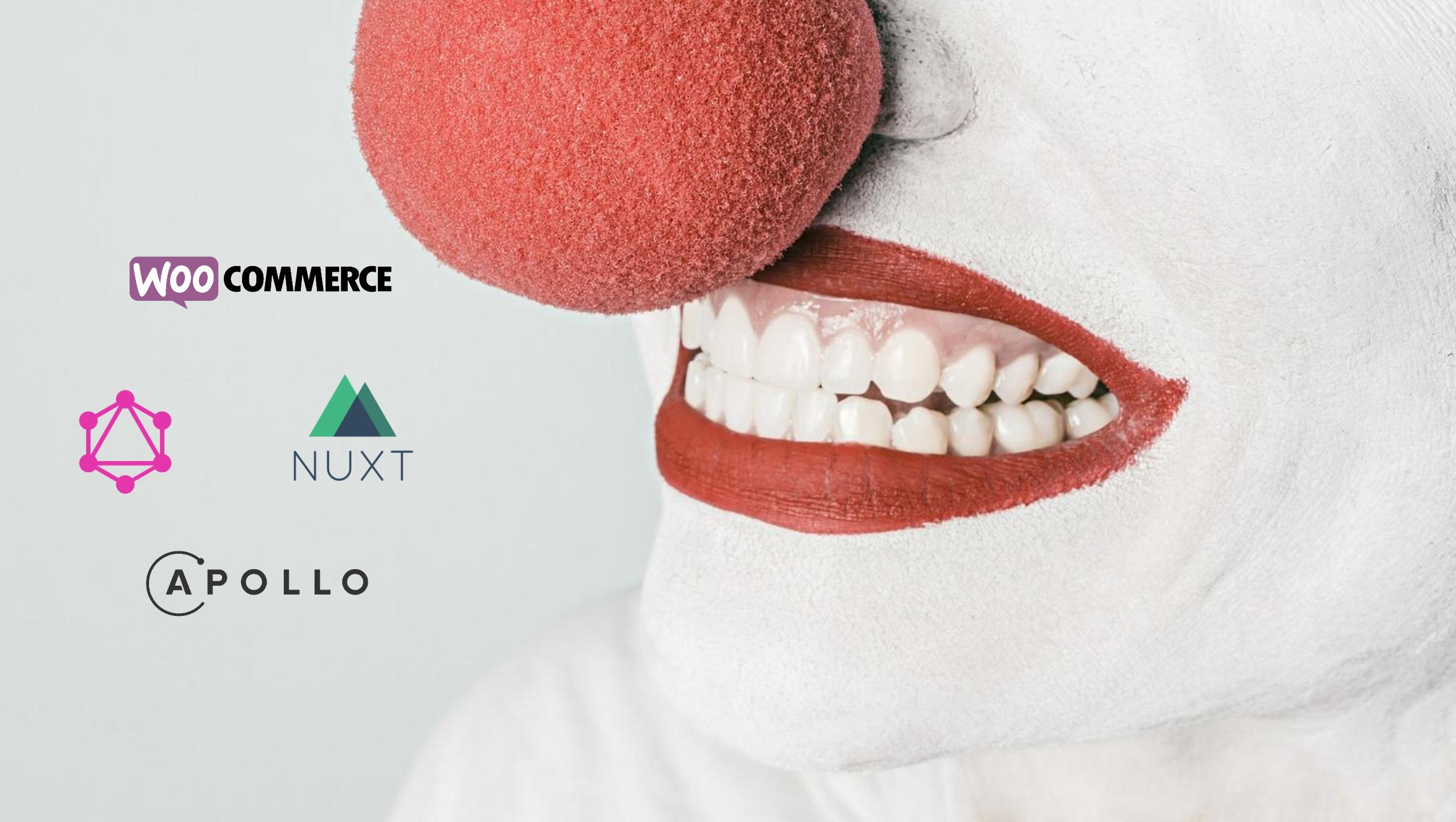WooCommerce + Apollo + Nuxt + Joker